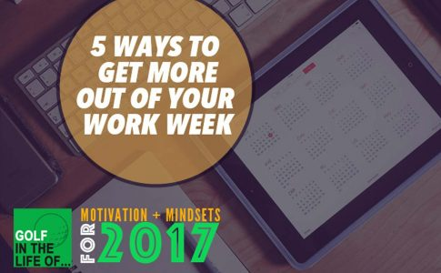 5 Ways to Get MORE Out of Your Work Week w/ Will Robins
